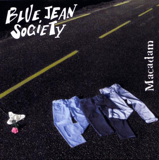 BLUE JEAN SOCIETY MACADAM (1995)